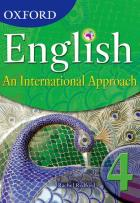 Oxford English: An International Approach student book